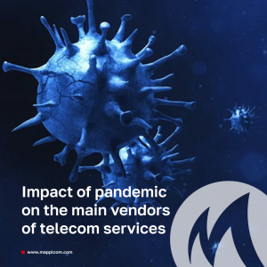 Impact of pandemic on the main vendors of telecom services