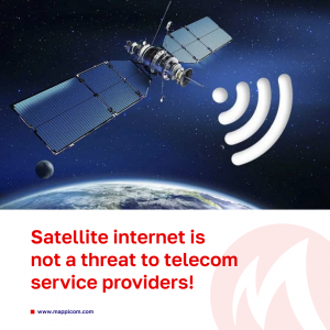 Satellite internet is not a threat to telecom service providers!