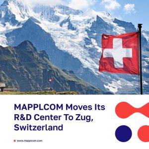 MAPPLCOM Moves Its R&D Center To Zug, Switzerland