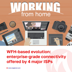 WFH-based evolution: enterprise-grade connectivity is now offered by 4 major ISPs