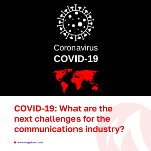 COVID-19: What are the next challenges for the communications industry?