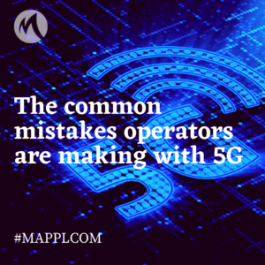 The common mistakes operators are making with 5G