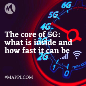 The core of 5G, what is inside and how fast it can be